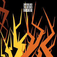Radiohead - Supercollider / The Butcher