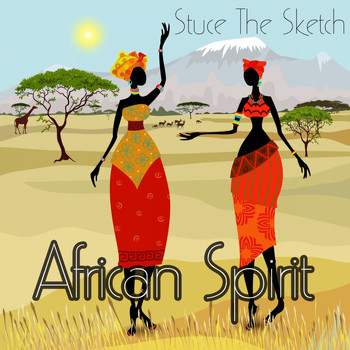 Stuce The Sketch - African Spirit