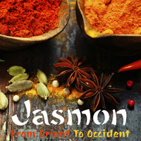 Jasmon - From Orient to Occident