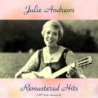 Julie Andrews - Remastered Hits (All Tracks Remastered 2016)