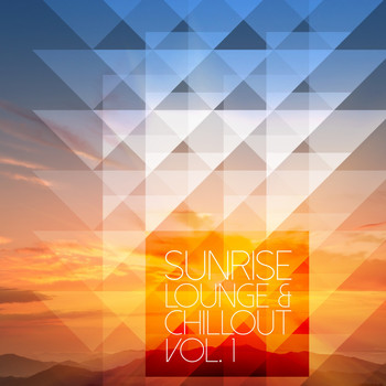 Various Artists - Sunrise Lounge & Chillout, Vol. 1
