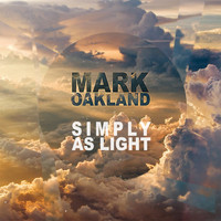 Mark Oakland - Simply as Light