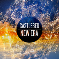 Castlebed - New Era