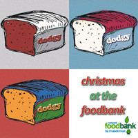 Dodgy - Christmas at the Foodbank