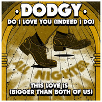 Dodgy - Bigger Than Both of Us EP