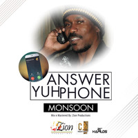 Monsoon - Answer Yuh Phone - Single