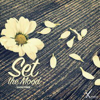 SHORTPREE - Set the Mood