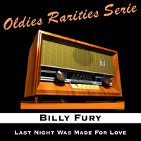 Billy Fury - Last Night Was Made for Love