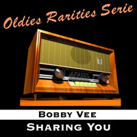 Bobby Vee - Sharing You