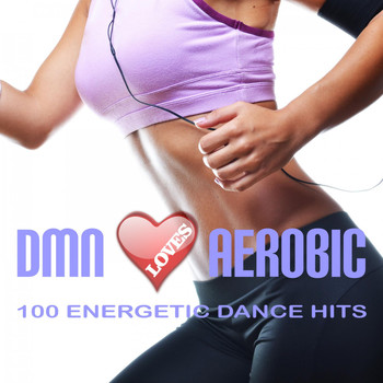 Various Artists - Dmn Loves Aerobic: 100 Energetic Dance Hits