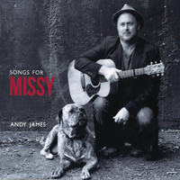 Andy James - Songs for Missy