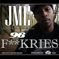Jme - 96 F**kries (Explicit)