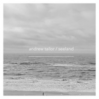 Andrew Tailor - Seeland