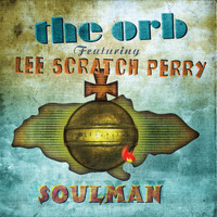 The Orb - Soulman EP
