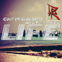 Chris Galmon & Andy Ztoned - Life