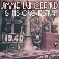 Jimmie Lunceford - Jimmie Lunceford and His Orchestra – 1940