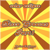 Solar Eclipse - Disco Grooves, Pt. 1