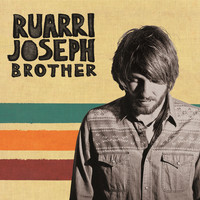 Ruarri Joseph - Brother