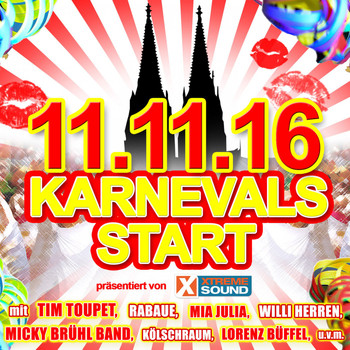 Various Artists - 11.11.16 Karnevals Start präsentiert von Xtreme Sound