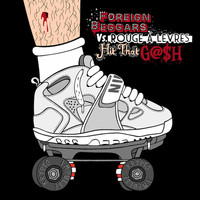 Foreign Beggars - Hit That G@$H
