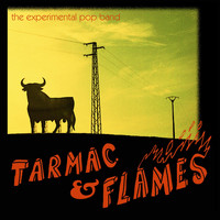 The Experimental Pop Band - Tarmac & Flames