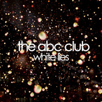 the abc club - White Lies EP