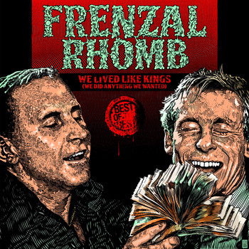 Frenzal Rhomb - We Lived Like Kings: The Best of Frenzal Rhomb