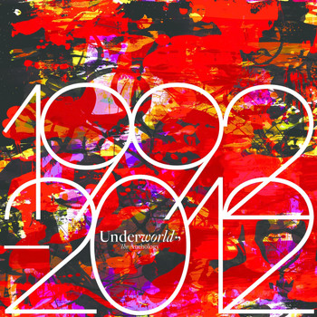 Underworld - 1992 - 2012 Anthology