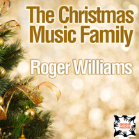 Roger Williams - The Christmas Music Family