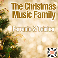 Ferrante & Teicher - The Christmas Music Family