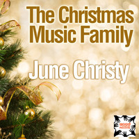 June Christy - The Christmas Music Family