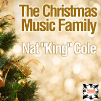 "Nat ""King"" Cole - The Christmas Music Family"