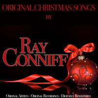 Ray Conniff - Original Christmas Songs (Original Artist, Original Recordings, Digitally Remastered)