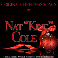 "Nat ""King"" Cole - Original Christmas Songs (Original Artist, Original Recordings, Digitally Remastered)"