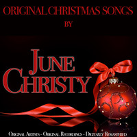 June Christy - Original Christmas Songs (Original Artist, Original Recordings, Digitally Remastered)