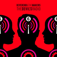 Reverend And The Makers - The Devil's Radio (Explicit)