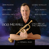 Bob Merrill - Cheerin' up the Universe