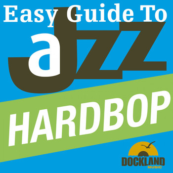 Various Artists - Easy Guide to Jazz - Hardbop