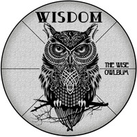 Wisdom - The Wise Owlbum