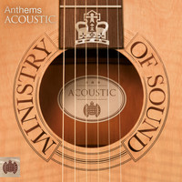 Various Artists - Anthems Acoustic - Ministry of Sound