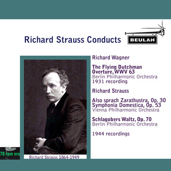 Richard Strauss - Richard Strauss Conducts