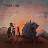 The Seniors - This Synthetic Life