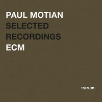 Paul Motian - Selected Recordings