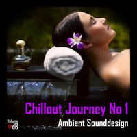 Ambient Sounddesign - Chillout Journey No 1