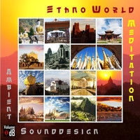 Ambient Sounddesign - Ethno World Meditation