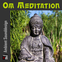 Ambient Sounddesign - Om Meditation