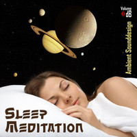 Ambient Sounddesign - Sleep Meditation
