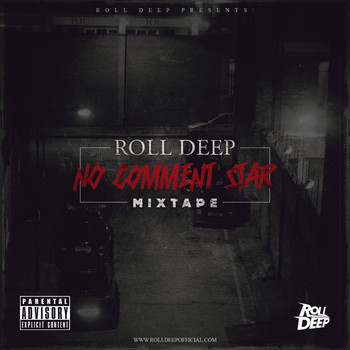 Roll Deep - No Comment Star Mixtape
