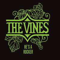The Vines - He's a Rocker