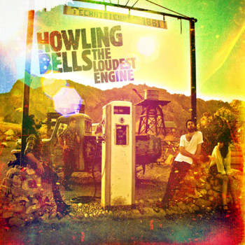 Howling Bells - The Loudest Engine